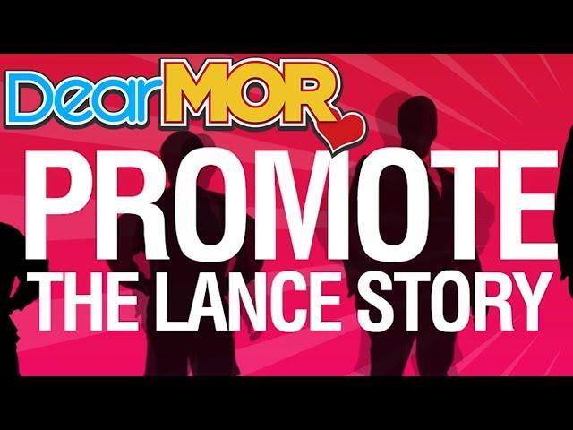 Dear MOR Uncut ft. DJ Eva Ronda: Promote The Lance Story 04-29-17
