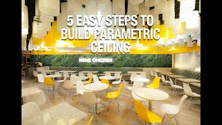 5 Easy Steps to build A Parametric Ceiling without knowing Grasshopper out of 600 Circular PVC Tubes