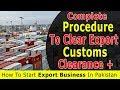 How To Clear Export Customs - Complete Procedure