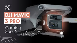 DJI MAVIC 3 PŔO Coming Soon With TWO VERSIONS? Latest Rumors