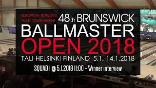 Brunswick Ballmaster Open 2018 - Squad 1 - winner interview