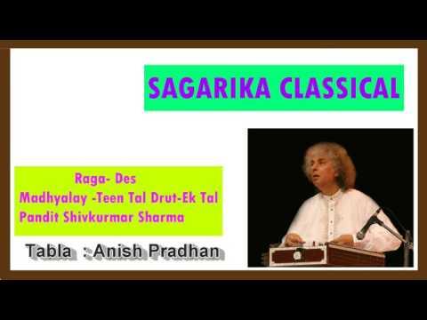 Raag - Des/Pandit Shivkumar Sharma/Santoor/Sagarika Classical