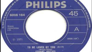 Stuart Gillies To Be Loved By You 1971