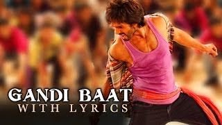Gandi Baat | Full Song With Lyrics | R...Rajkumar