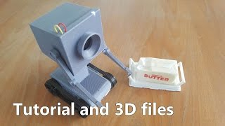 Tutorial and files to assemble passing butter robot