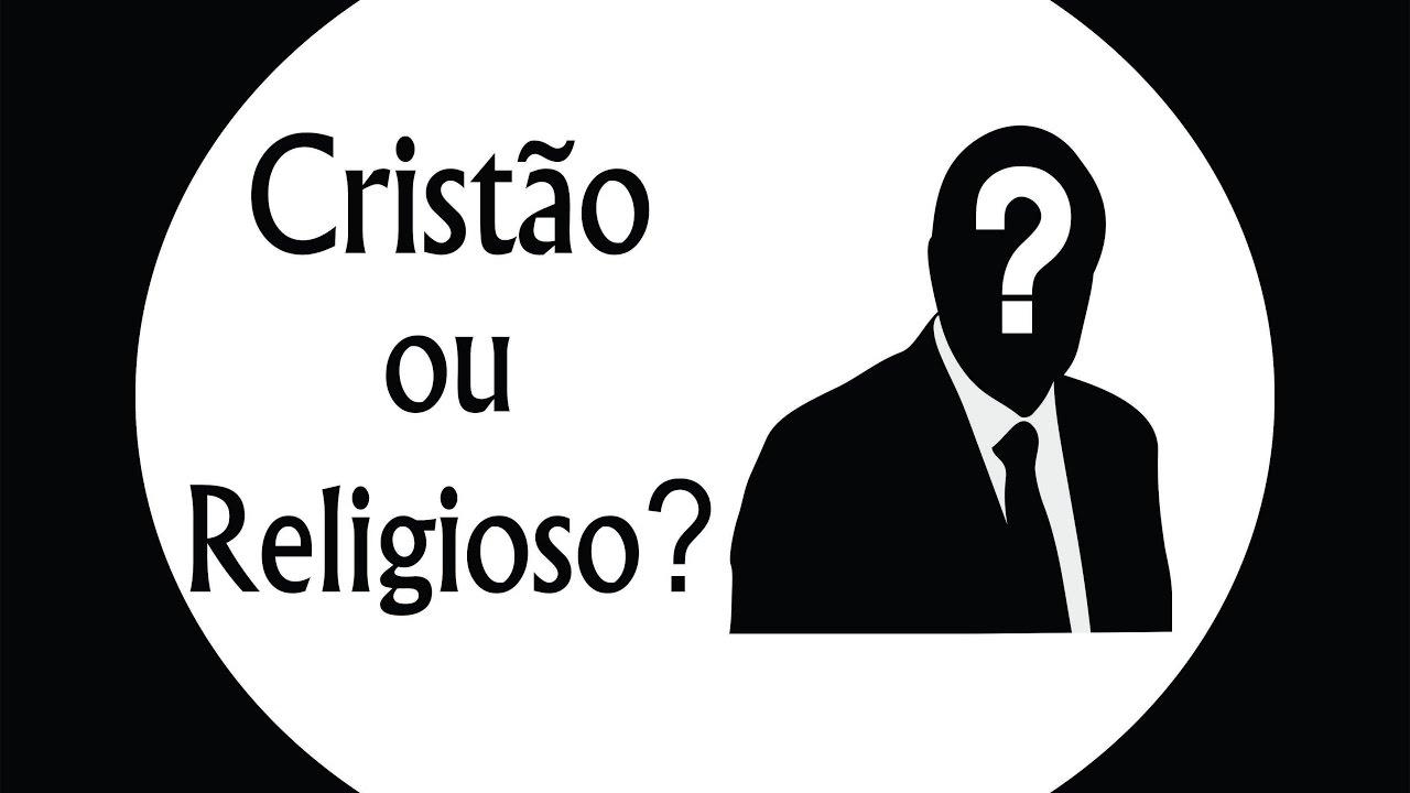 Resultado de imagem para religioso ou cristão