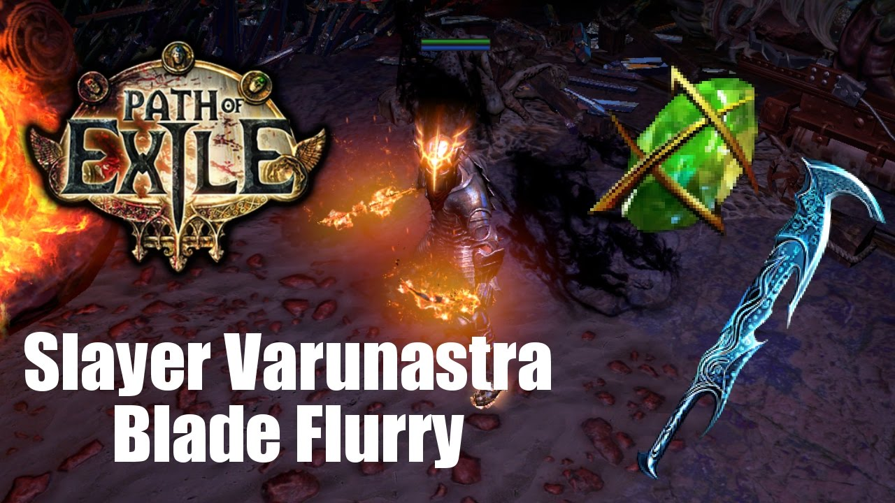 Blade Flurry Build Path Of Exile