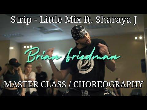 Strip - Little Mix Feat Sharaya J | Brian Friedman Choreography | Xtreme Dance Force Master Class