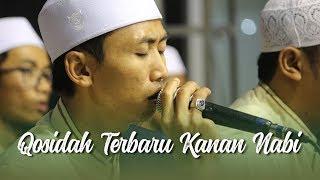 Terbaru !!! Qosidah Kanan Nabi - Majlis Maulid Wat Ta'lim Riyadlul Jannah