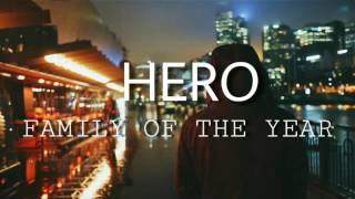 Family of The Year - Hero | Sub Español + Lyrics
