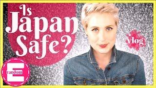 Is Japan Safe?   Travel Tips