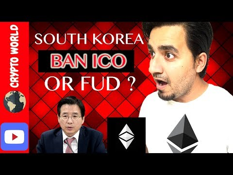 South Korea Ban ICO or FUD ? Breaking News Cryptocurrency