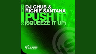 Push It (Squeeze It Up) (David Tort Remix)