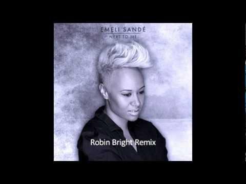 Emeli Sandé - Next to me (Robin Bright Remix)