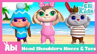 Head Shoulders Knees And Toes | Sing with Abi | Nursery Rhymes | Best song for kids | Eli Kids