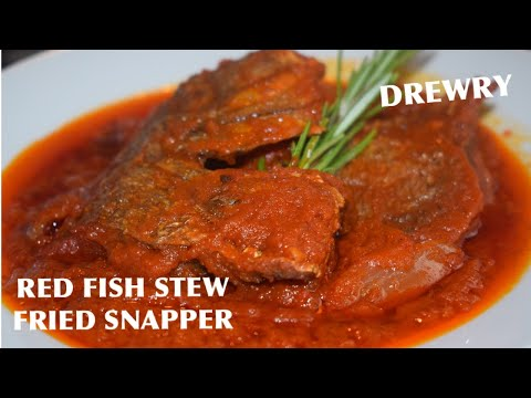 HOW TO MAKE A QUICK  FRIED  FISH STEW/RED SNAPPER