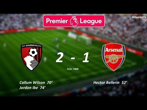 Hasil Liga Inggris Pekan Ke 23, Bournemouth vs Arsenal. malam ini tgl 14 Januari 2018