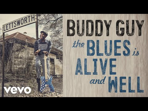 Buddy Guy - Blue No More (Audio) ft. James Bay