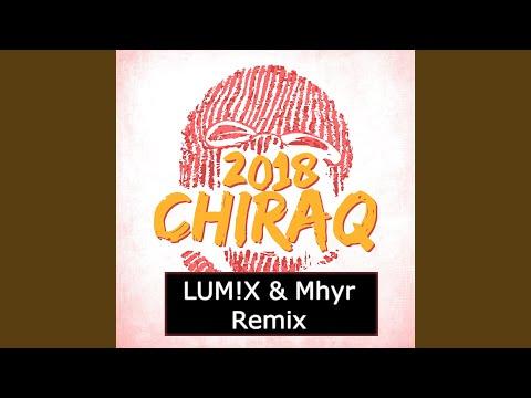 Chiraq (LUM!X & Myhr Remix)