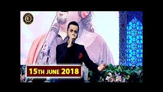 Shan-e-Islaf – Mera ghaflat mein dooba dil badal de – Shan e Iftar – 15th June 2018