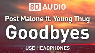 Post Malone Ft. Young Thug - Goodbyes | 8D AUDIO 🎧