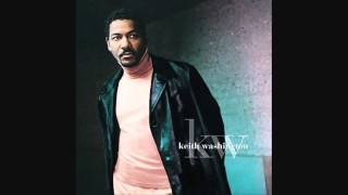 Keith Washington - Are You Still In Love With Me