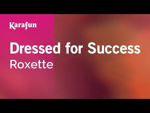 Karaoke Dressed for Success - Roxette *