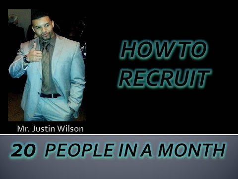 HOW TO RECRUIT 20 PEOPLE A MONTH