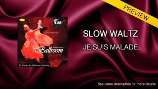 Waltz - Je Suis Malade