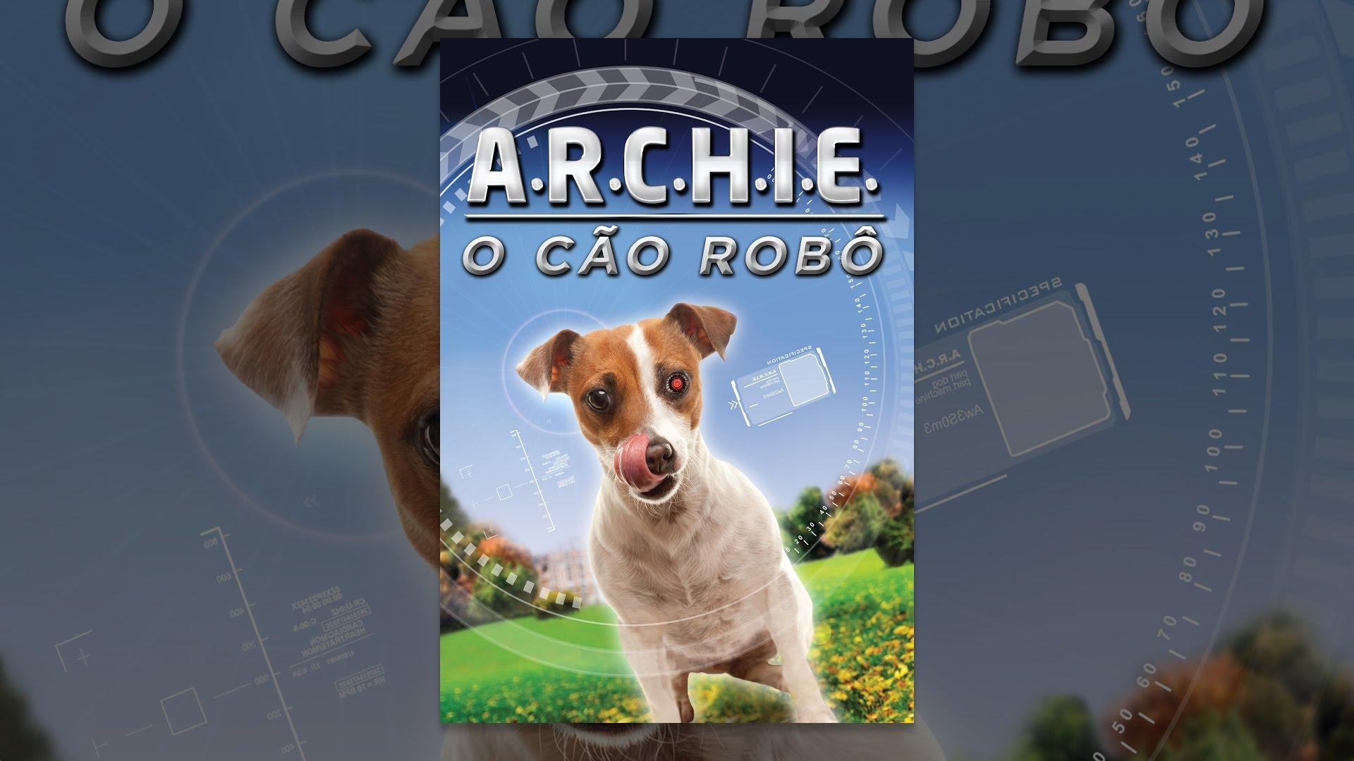 Archie: O Cão Robô (Legendado)