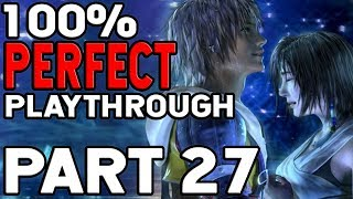 Final Fantasy X 100% Perfect Playthrough Part 27 The BIG Grind