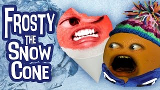 Annoying Orange - Frosty the Snowcone