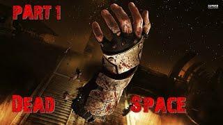 Dead Space Часть 1 Нереальный Ужас (60FPS)