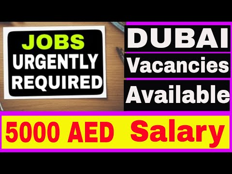 Many Jobs Available in DUBAI Sept 2018|| Jobs in Dubai