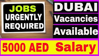 Many Jobs Available in DUBAI Sept 2018|| Jobs in Dubai