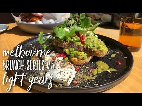MELBOURNE'S MUST EAT BRUNCHES    #5 LIGHT YEARS - HAWTHORN EAST, AUSTRALIA