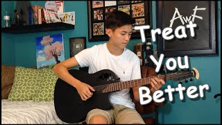 Shawn Mendes - Treat You Better - Cover (Fingerstyle Guitar)