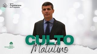 Culto Matutino - Rev. Carlos Coelho