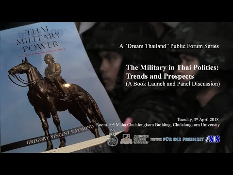 A Book Launch: The Military in Thai Politics: Trends and Prospects 1/2