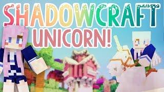 Unicorn! | Shadowcraft 2.0 | Ep. 28