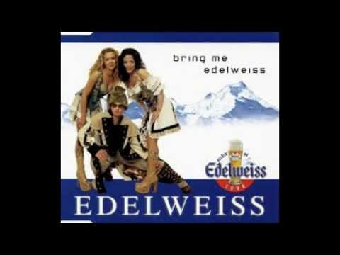 Edelweiss - Bring Me Edelweiss - Extended