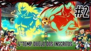 ☠ Inazuma GO Strikers 2013 ☠ 4º TEMPORADA - 2 JOGO