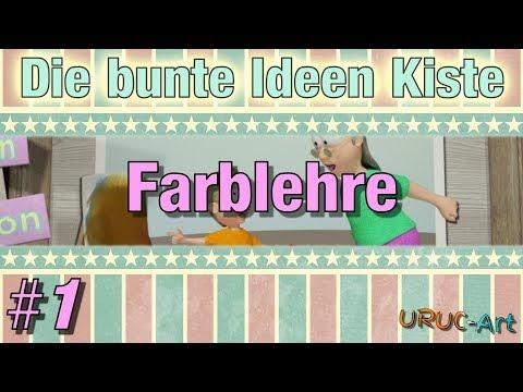 Farblehre - Die bunte Ideen Kiste #1