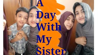 A Day With My Sister | Recipe Of Chicken Mappas | Plant Nursery Visit | Jewellery Purchase and more