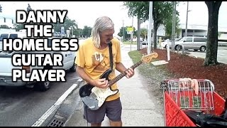 Danny Turk the Homeless Guitar Player in Tampa Florida