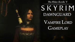 Skyrim DLC: Dawnguard - Vampire Lord Gameplay