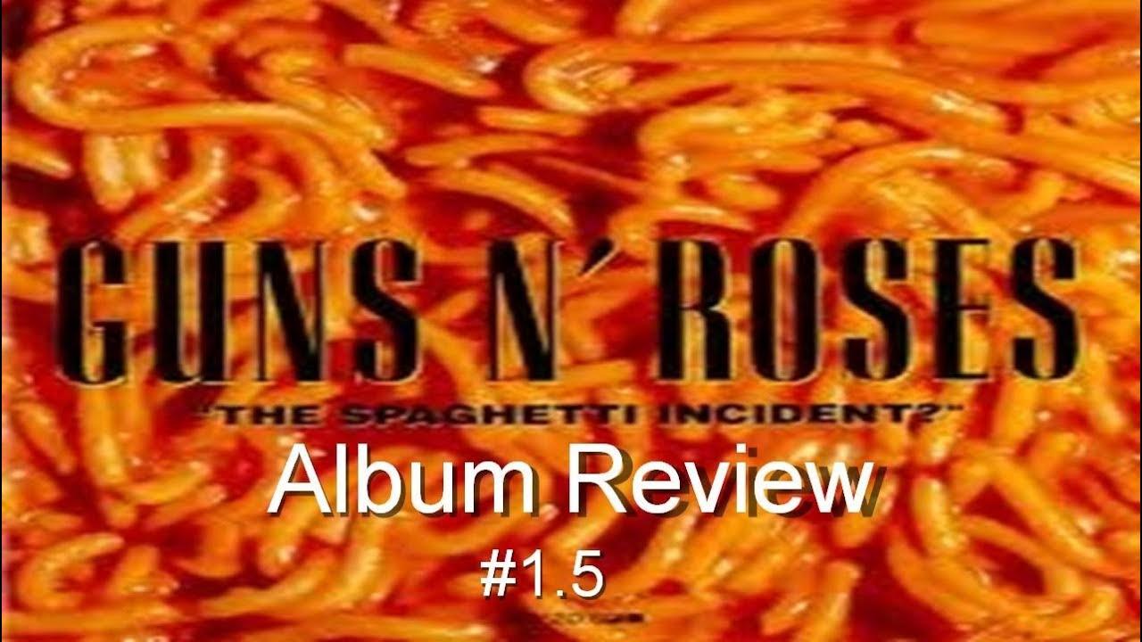 guns n u0026 39  roses discography   u0026quot the spaghetti incident  u0026quot  album