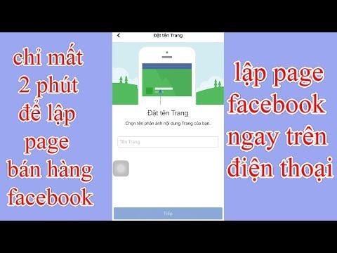 cách tạo page trên facebook bằng điện thoại chỉ mất 2 phút để thực hiện