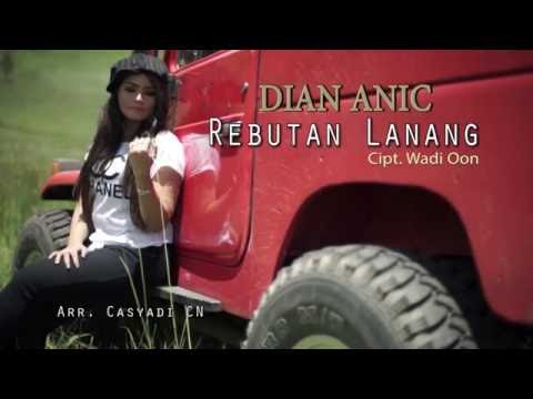 REBUTAN LANANG - DIAN ANIC 2016 Video Clip Original