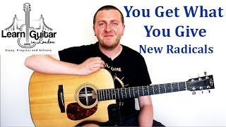 You Get What You Give - Guitar Tutorial - New Radicals - How To Play